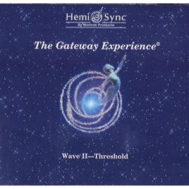 Gateway Experience – Wave II – Threshold