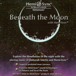 Beneath The Moon with Hemi-Sync